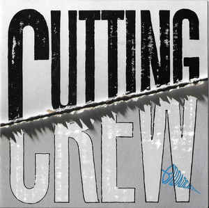 Cutting Crew Broadcast album